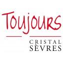 Toujours Cristal de Sèvres